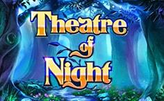 Play Theatre of Night