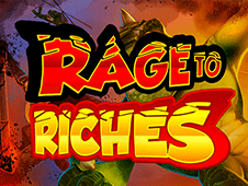 Play Rage to Riches